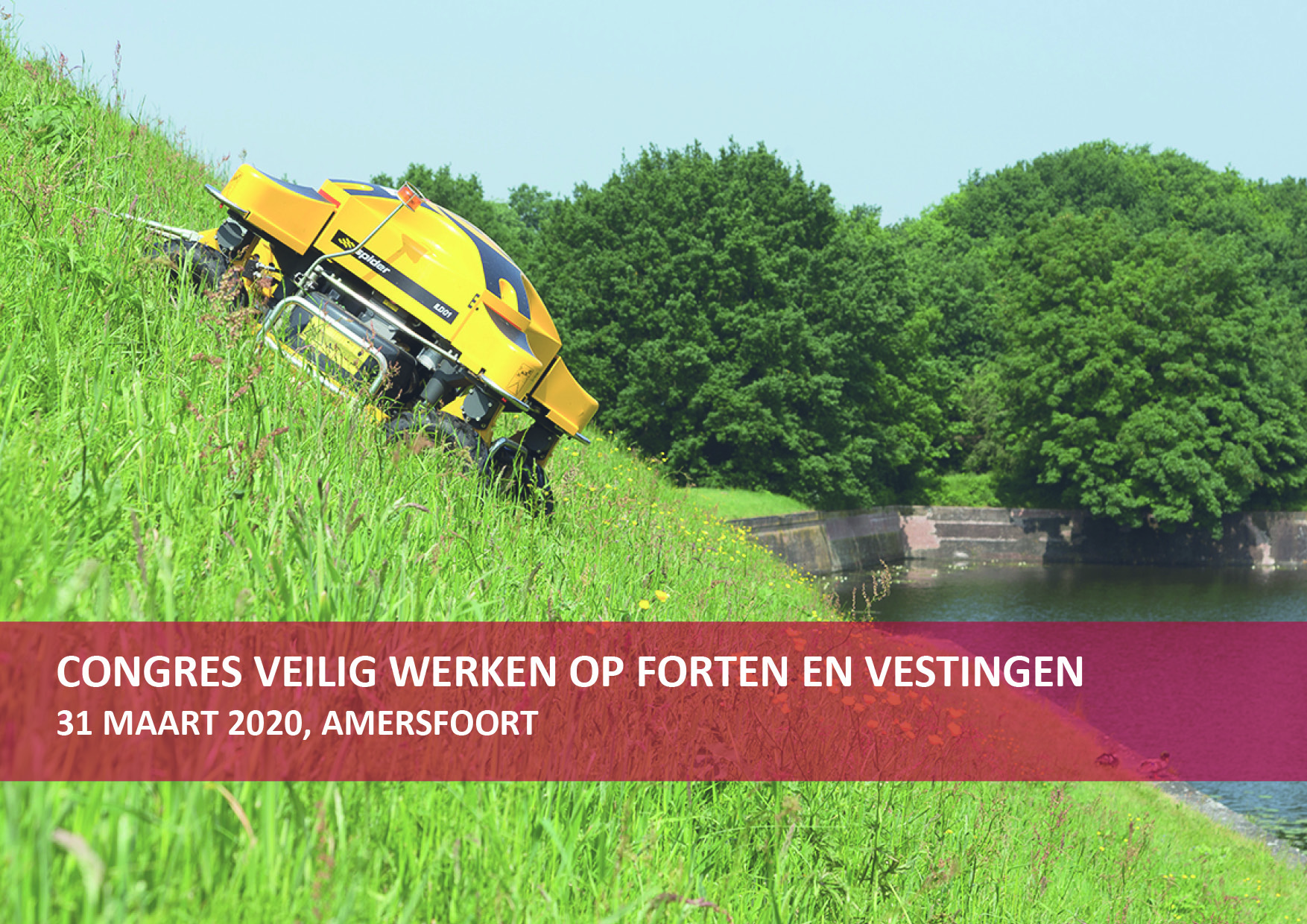 SAVE THE DATE Symposium 31 Maart: Veilig Werken Op Forten En Vestingen